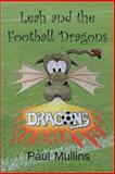 Leah and the Football Dragons, Paul Mullins, 1497459451