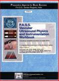 PA-CD3-VP Vascular Ultrasound Physics P. A. S. S. Workbook and Audio CD : P. A. S. S. Series Registry Aids, Lori Green, Lowell Hecht, 1931999457