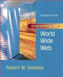 Programming the World Wide Web, Sebesta, Robert W., 0321149459
