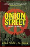 Onion Street, Reed Farrel Coleman, 1440539456