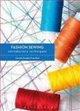 Fashion Sewing: Introductory Techniques, Amaden-Crawford, Connie, 1472529456