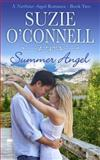 Summer Angel, Suzie O'Connell, 1477579451