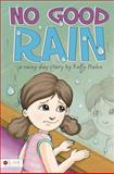 No Good Rain, Kelly Hahn, 1617399450