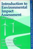 Introduction to Environmental Impact Assessment : Principles and Procedures, Process, Practice, and Prospects, Glasson, John and Therivel, Riki, 1857289455