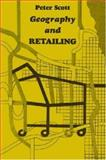 Geography and Retailing, Scott, Peter and Kurtén, Björn, 0202309460