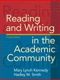 Reading and Writing in the Academic Community, Kennedy, Mary Lynch and Smith, Hadley M., 0205689469