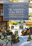 The Making of the West Vol. 2 : Peoples and Cultures, a Concise History, since 1340, Hunt, Lynn and Martin, Thomas R., 0312439466