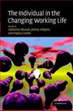 The Individual in the Changing Working Life, , 0521879469