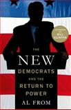 The New Democrats and the Return to Power, Al From, 113727946X