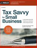 Tax Savvy for Small Business, Frederick W. Daily and Jeffrey A. Quinn, 1413319467