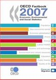 OECD Factbook 2007 : Economic, Environmental and Social Statistics, Oecd, 926402946X