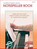 Alfred's Basic Adult Piano Course Notespeller, Gayle Kowalchyk and E. L. Lancaster, 0882849468