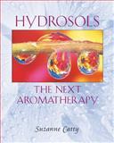 Hydrosols, Suzanne Catty, 0892819464