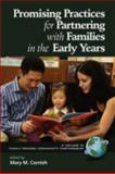 Promising Practices for Partnering with Families in the Early Years, Cornish, Mary M., 1593119461