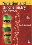 Nutrition and Biochemistry for Nurses, Anthikad, Jacob, 9350909464