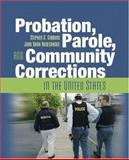 Probation, Parole, and Community Corrections in the United States