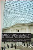 Structural Design in Building Conservation, Theodossopoulos, Dimitris, 0415479460