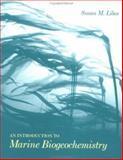An Introduction to Marine Biogeochemistry, Libes, Susan M., 0471509469