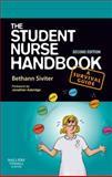 The Student Nurse Handbook, Siviter, Bethann, 0702029467
