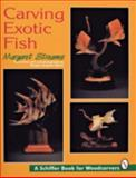 Carving Exotic Fish, Margaret Streams, 0887409466