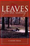 Leaves for the Raking, Henry Swain, 140332946X