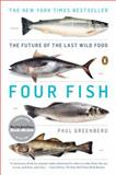 Four Fish, Paul Greenberg, 014311946X