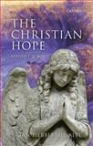 The Christian Hope, Hebblethwaite, Brian, 0199589461