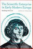 The Scientific Enterprise in Early Modern Europe : Readings from Isis, , 0226139468