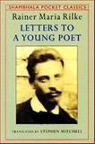 Letters to a Young Poet, Rainer Maria Rilke, 0877739463