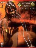 Machine Head - Burn My Eyes, Machine Head, 0895249464