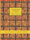 The Red Book of Heroes, Lenora Blanche Lang, 1426499469