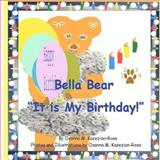 Bella Bear It Is My Birthday, Osanna Rosa, 1478359463