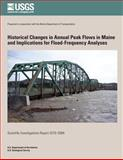 Historical Changes in Annual Peak Flows in Maine and Implications for Flood-Frequency Analyses, U. S. Department U.S. Department of the Interior, 1499529465