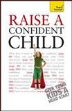 Raise a Confident Child, Hilary Pereira, 0071769463