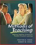 Methods of Teaching : Applying Cognitive Science to Promote Student Learning with PowerWeb: Education, Feden, Preston D. and Vogel, Robert M., 007282946X