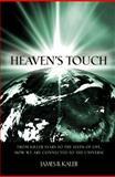 Heaven's Touch, James B. Kaler, 0691129460