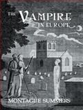 The Vampire in Europe 9780710309464