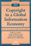 Copyright in a Global Information Economy 2003, Cohen, Julie and Loren, Lydia Pallas, 0735539464