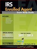 IRS Enrolled Agent Exam Study Guide 2012-2013, Rain Hughes, 0983279462