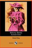Balcony Stories, King, Grace, 1406519464