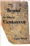 Beyond the Pillars of Gibraltar, Weed, Gene, 1411609468
