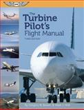 The Turbine Pilot's Flight Manual, Gregory N. Brown and Mark J. Holt, 156027946X