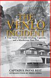 The Venlo Incident, S. Payne Best, 1602399468