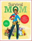 Survival Mom, Lisa Bedford, 0062089463