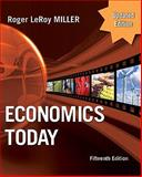 Economics Today, Miller, Roger LeRoy, 0132139464