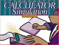 Calculator Simulation, Complete Course, Pasewark, William R., 0538689463