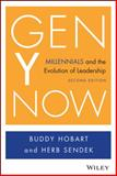 Gen y Now : Millennials and the Evolution of Leadership, Hobart, Buddy and Sendek, Herb, 1118899466
