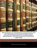 Bibliography of Cooperative Cataloguing and the Printing of Catalogue Cards, Torstein Knutson Torstenaen Jahr, 114125946X