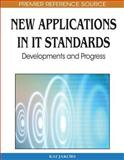 New Applications in IT Standards : Developments and Progress, Kai Jakobs, 1605669466