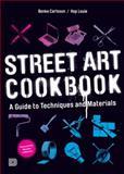 Street Art Cookbook, Benke Carlsson and Hop Louie, 918563946X